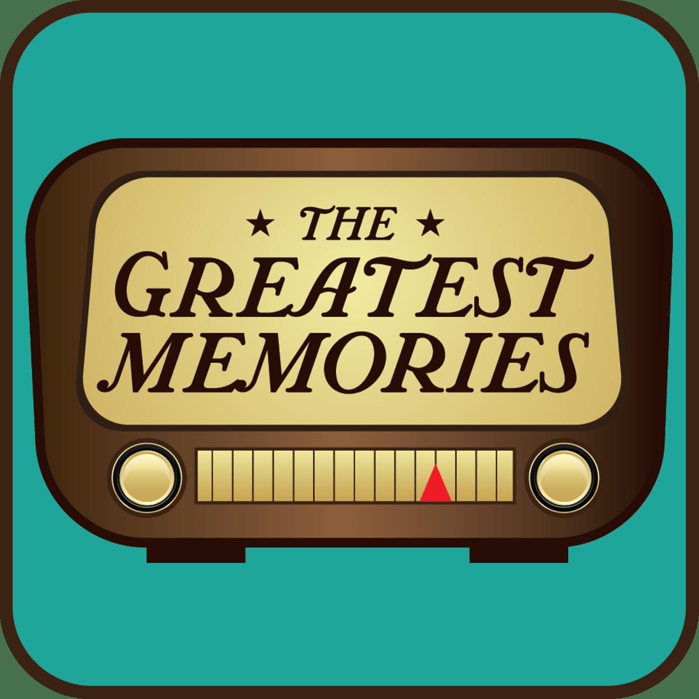 Greatest Memories- August  2014